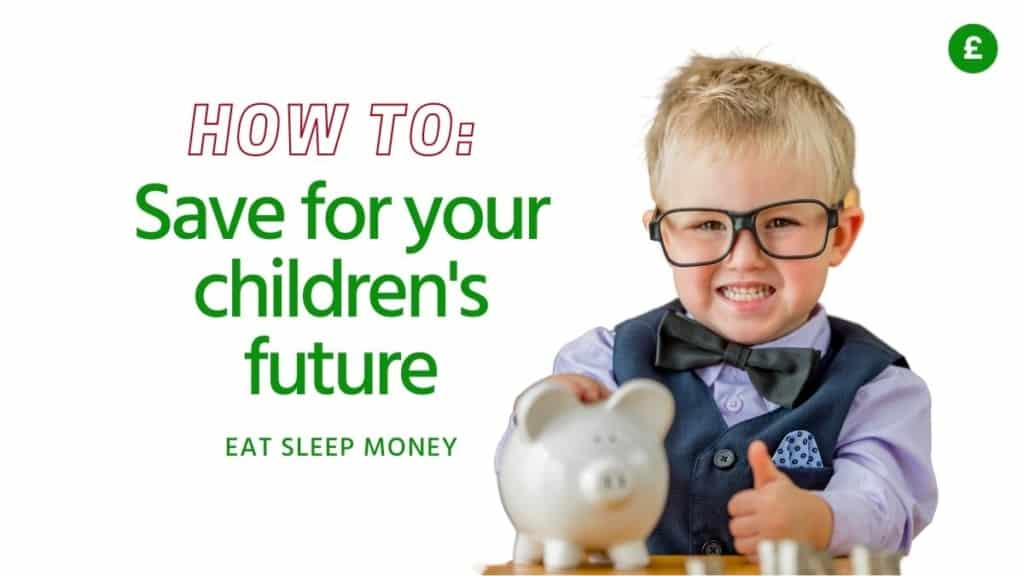 How to save for your children